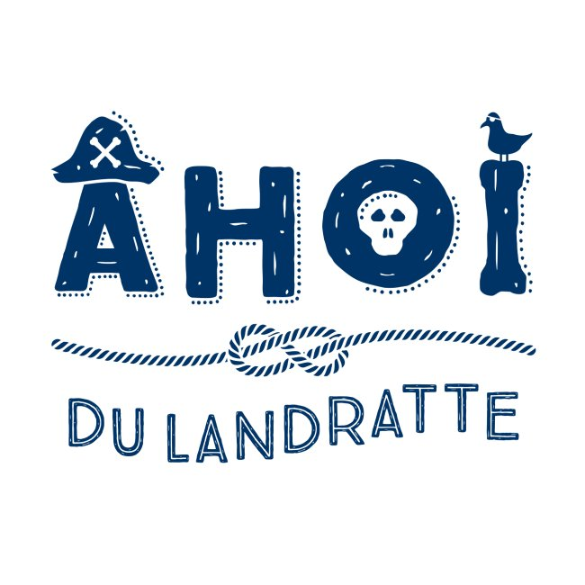 Ahoi du Landratte