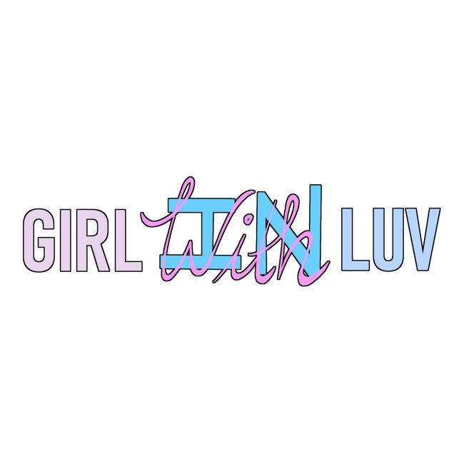 Girl With / In Luv - Pink & Blue