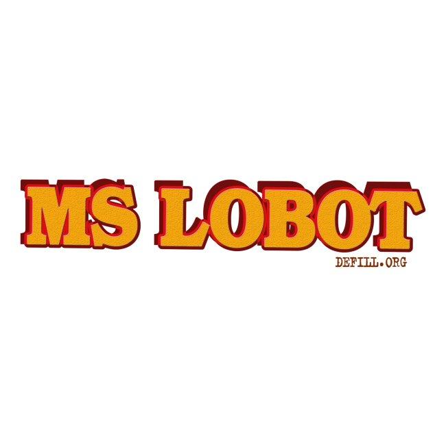 Ms Lobot - Mr Lobot Female Edition