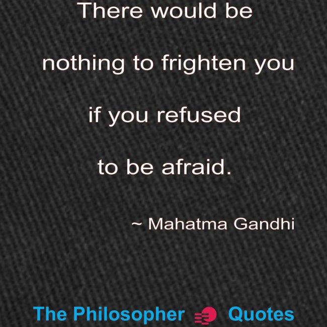 Gandhi Afraid w