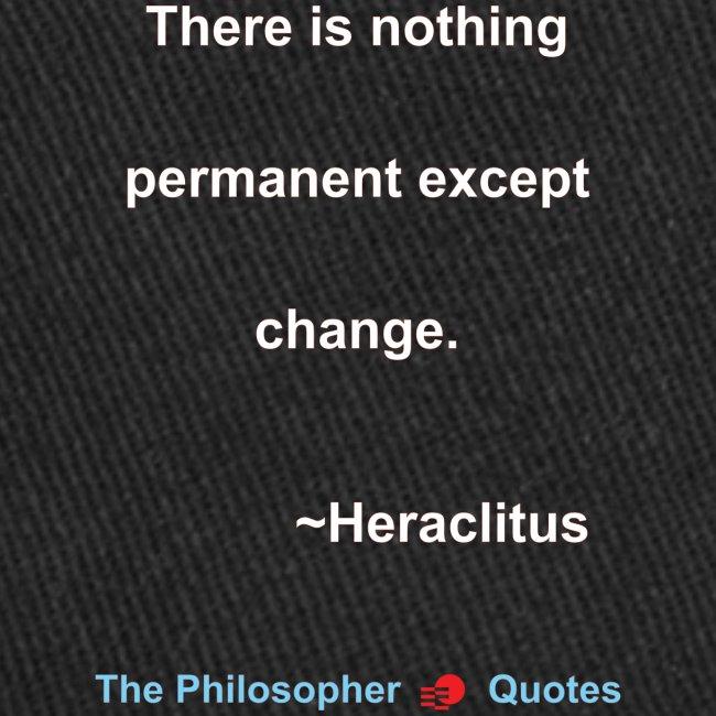 Heraclites Change Phiolosopher w