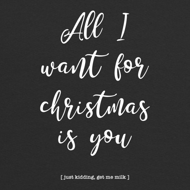 All I want _ oh baby