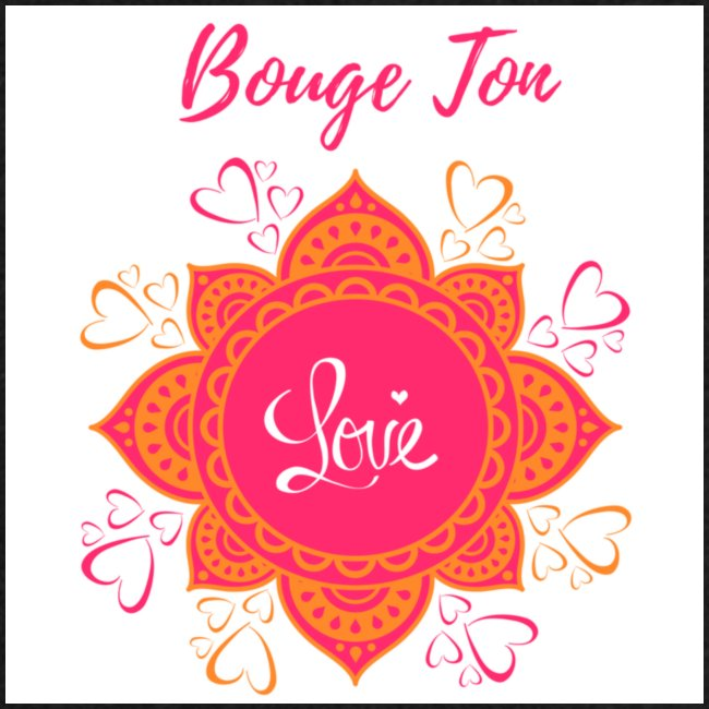 Bouge ton Love!