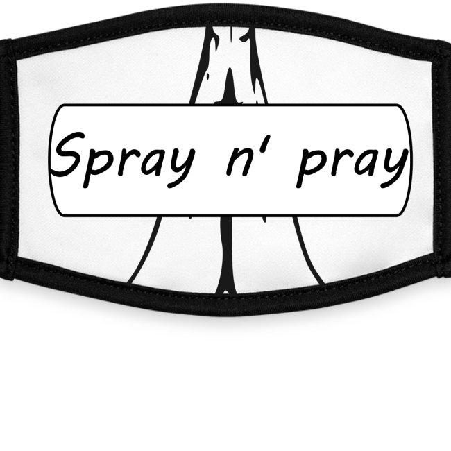 Spray n' pray