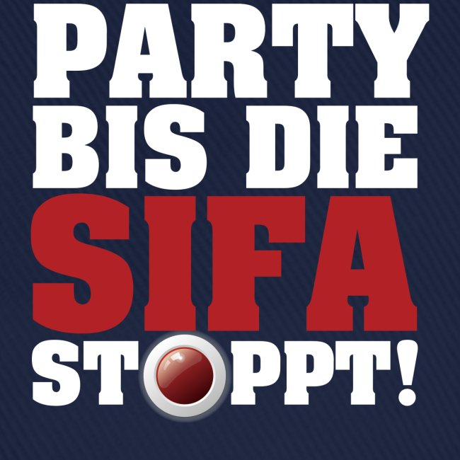 PARTY BIS DIE SIFA STOPPT 1