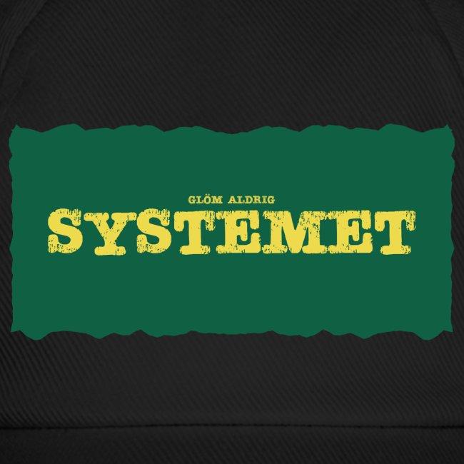 Glöm aldrig Systemet