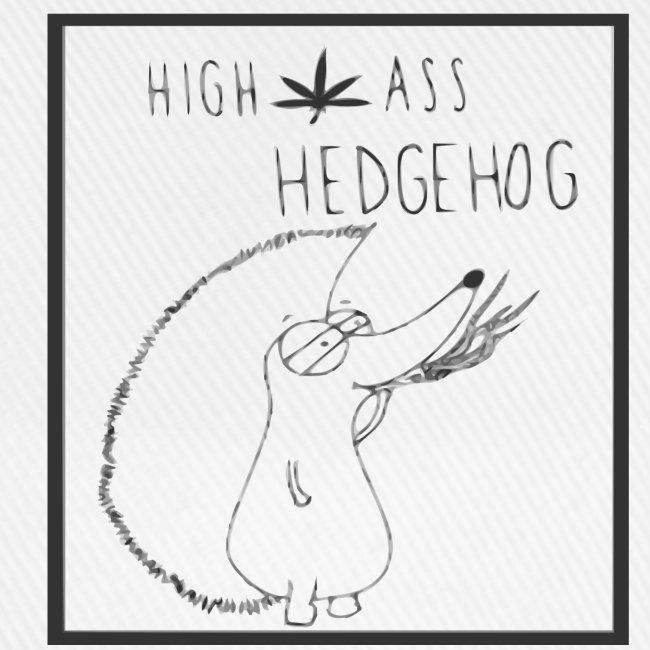 HIGH ASS HEDGEHOG