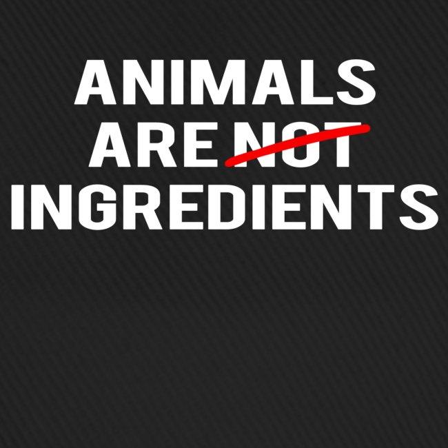 Animals Are Ingredients