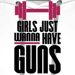 Girl Just Wanna Guns Gym Fitness - Männer Premium Hoodie