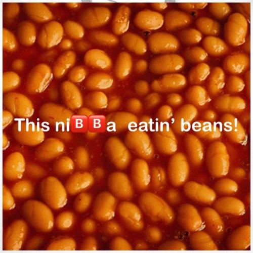 This ni🅱️🅱️a eatin beans! - Men's Premium Hoodie