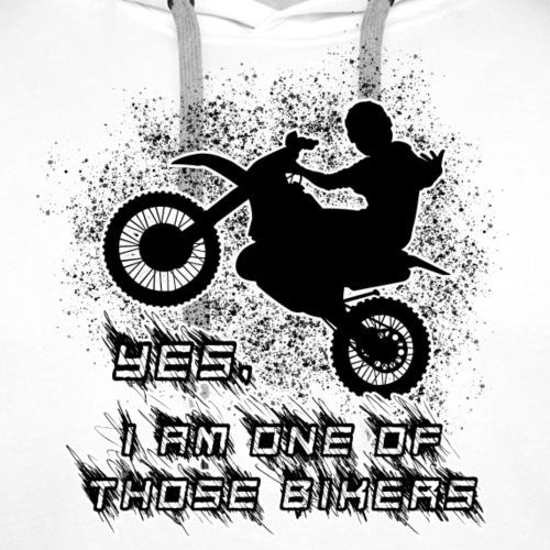 Yes I am one of those bikers enduro - Premiumluvtröja herr