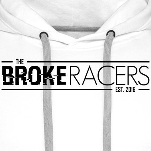 The Broke Racers Wide - Black - Men's Premium Hoodie