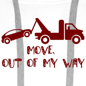 Trucker / Truck Driver: Move, out of my way. - Men's Premium Hoodie