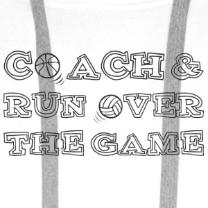 Trener / coach: Coach & Run Over The Game - Bluza męska Premium z kapturem