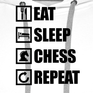 EAT SLEEP CHESS REPEAT - Herre Premium hættetrøje