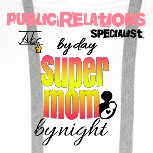 PR specialist by day super mom by night - Männer Premium Hoodie