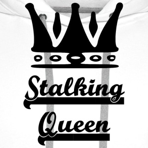 stalking_queen - Sweat-shirt à capuche Premium pour hommes