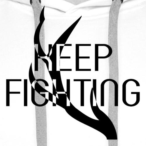 KEEP FIGHTING - Männer Premium Hoodie