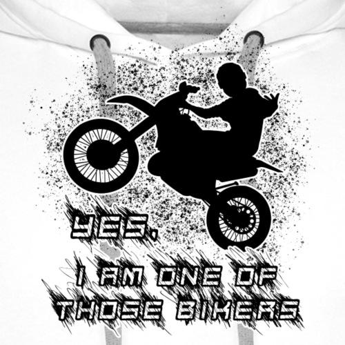 Yes I am one of those bikers motard - Premiumluvtröja herr