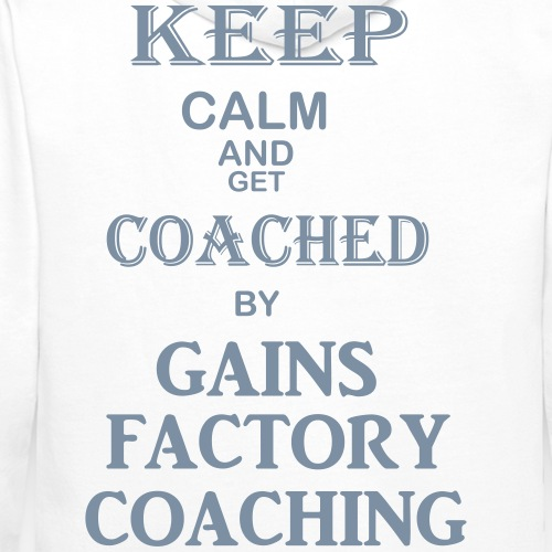 GAINS FACTORY COACHING - Männer Premium Hoodie