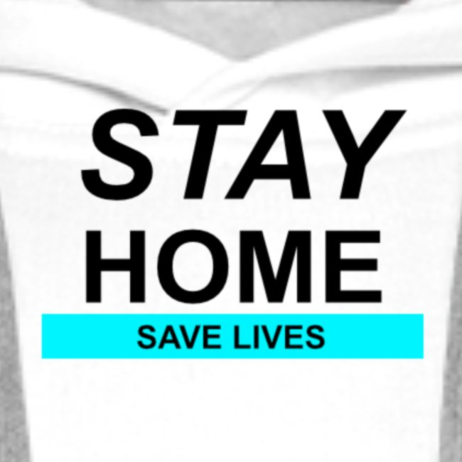 Stay@Home to Save Lives