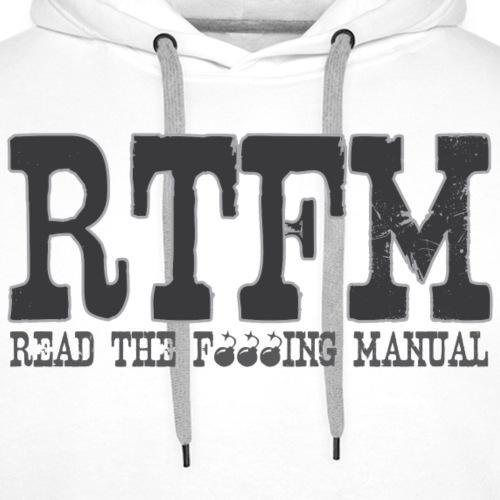 RTFM Read the f...king manual