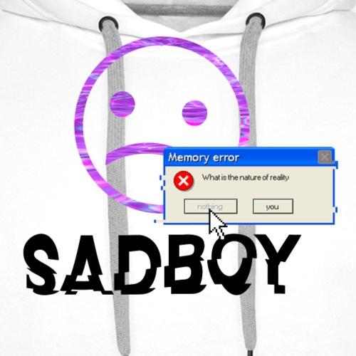 """""""SADBOY"""" WITH SAD FACE"""