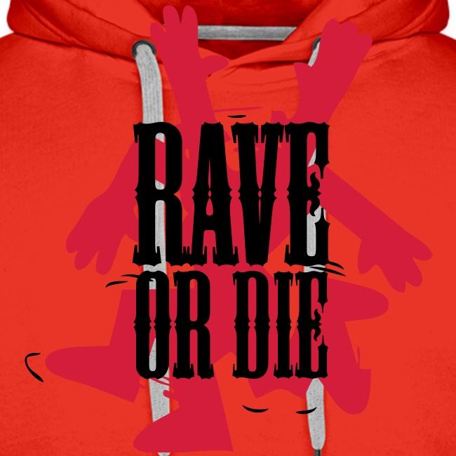 Rave or Die! Dancing figure