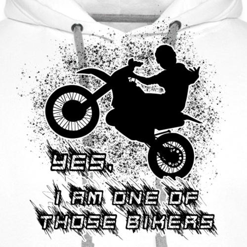 Yes I am one of those bikers motard - Premiumluvtröja herr