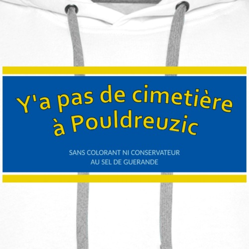Fake News : y'a pas de cimetière à Pouldreuzic - Sweat-shirt à capuche Premium pour hommes