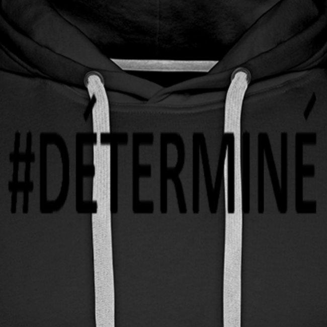 Déterminé