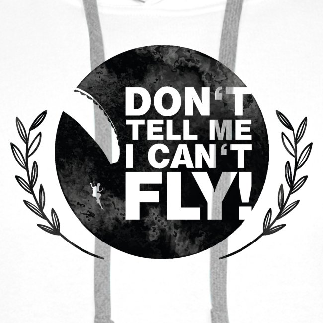 DON'T TELL ME I CAN'T FLY - girls