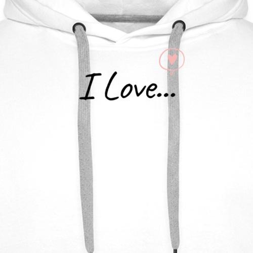 I Love... - Felpa con cappuccio premium da uomo