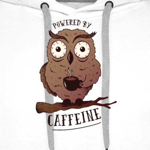 Powered by caffeine - Eule mit Kaffee - Männer Premium Hoodie