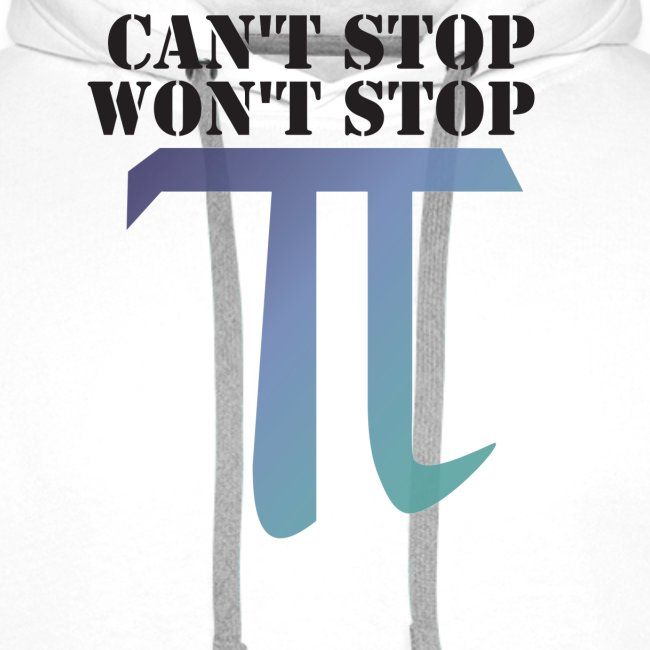 Pi Day Cant Stop Wont Stop Shirt Hell