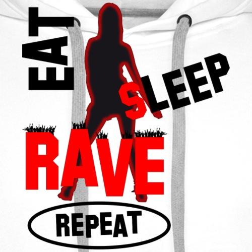 eat-sleep-rave-repeat - Männer Premium Hoodie
