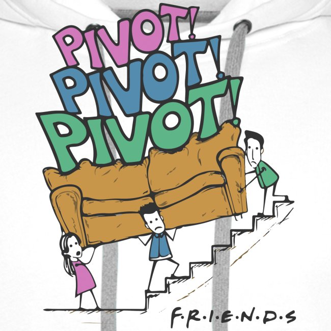 FRIENDS - PIVOT