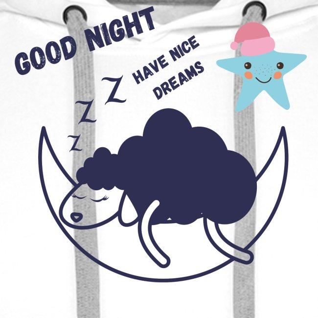 GOOD NIGHT HAVE NICE DREAMS