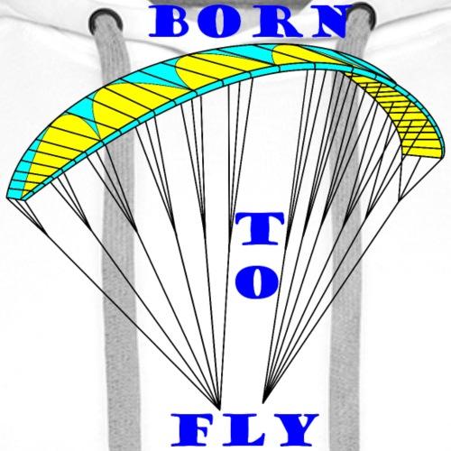 Gleitschirm Born to fly - Männer Premium Hoodie
