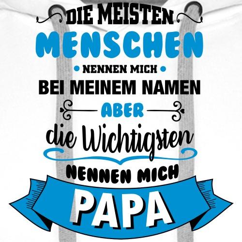 Beim Namen nennen - Papa - Männer Premium Hoodie