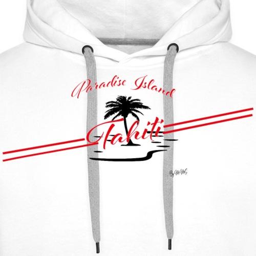 Tahiti Paradise Island - Sweat-shirt à capuche Premium pour hommes