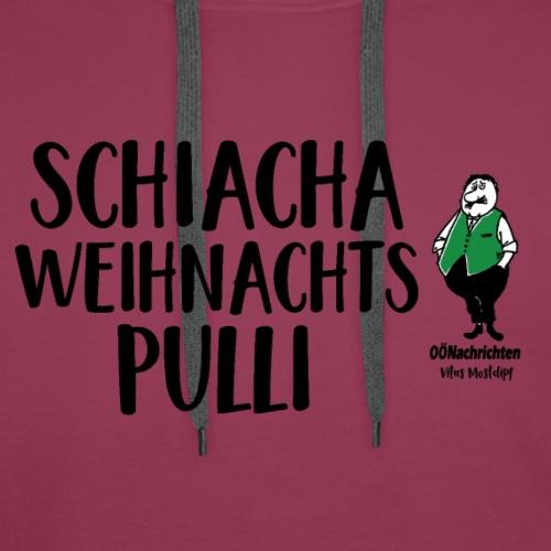 Schiacha Weihnachtspulli - Vitus Mostdipf - Männer Premium Hoodie