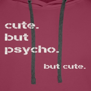 cute but psycho - Men's Premium Hoodie