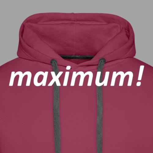 maximum! white - Männer Premium Hoodie
