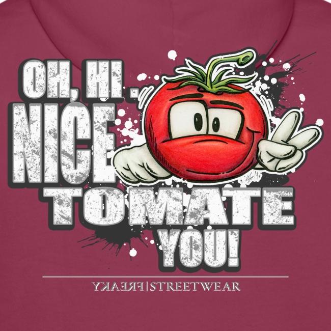 nice tomate you