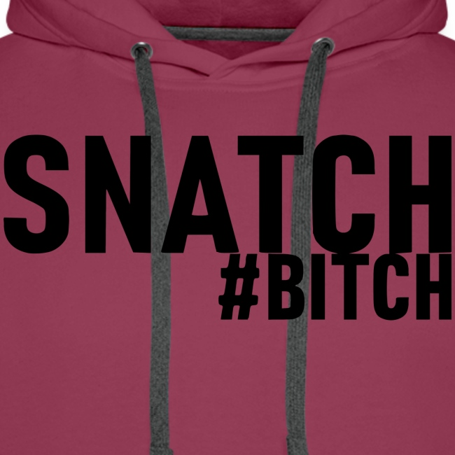 Snatch #bitch - WeserLifting