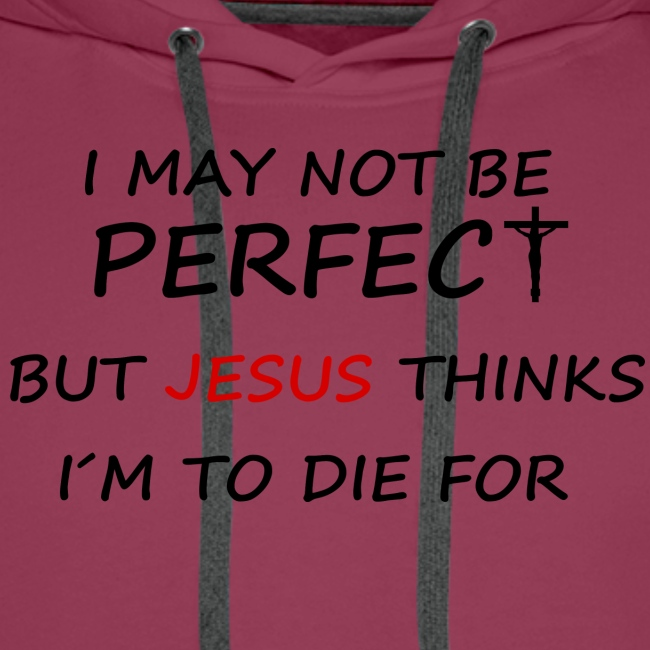 May not be perfect