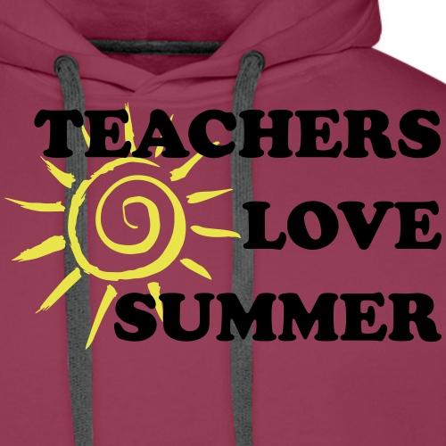 teachers love summer Lehrer lieben den Sommer - Männer Premium Hoodie