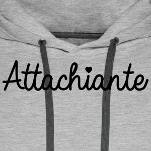 Attachiante - Sweat-shirt à capuche Premium pour hommes