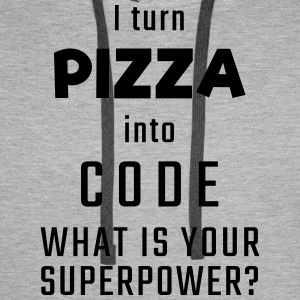 I turn PIZZA into CODE - What is your superpower? - Men's Premium Hoodie